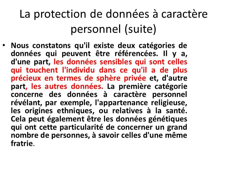 La protection de données à caractère personnel (suite)