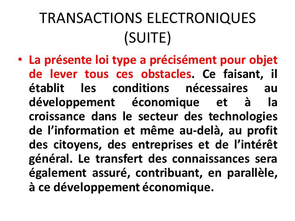TRANSACTIONS ELECTRONIQUES (SUITE)