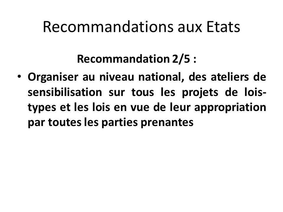 Recommandations aux Etats