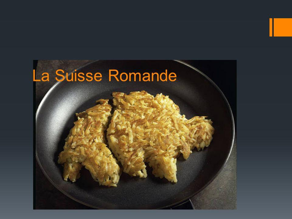 La Suisse Romande Pourquoi me restreindre à la Suisse Romande