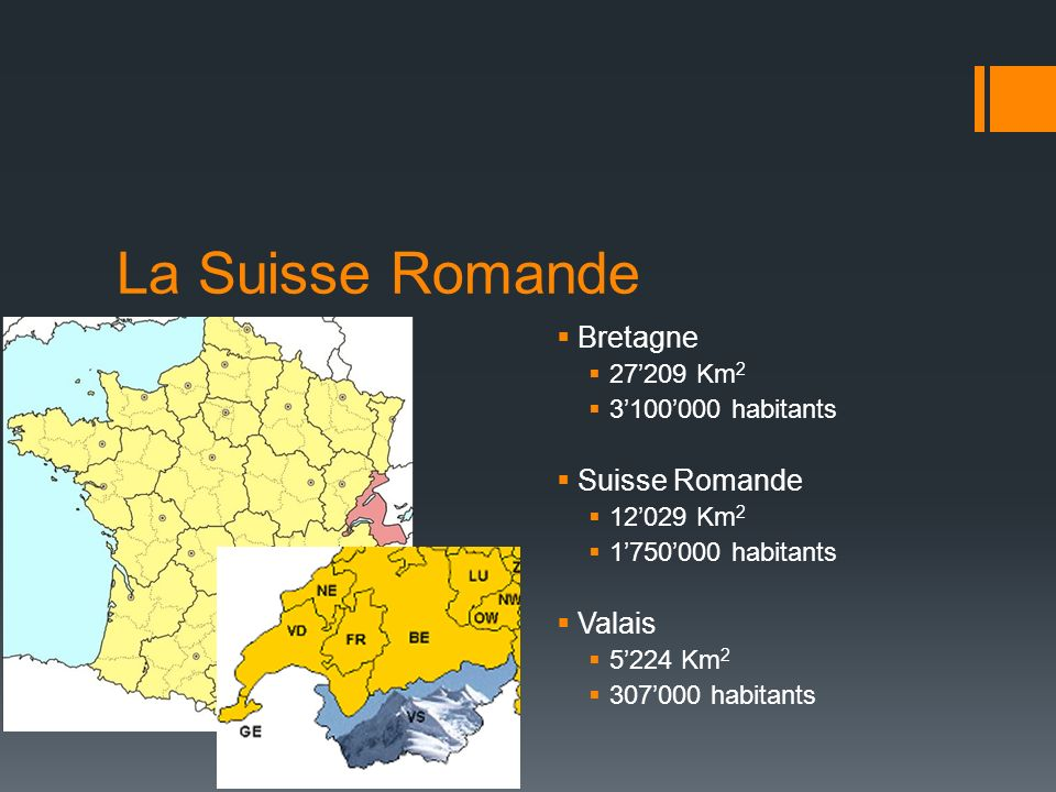 La Suisse Romande Bretagne Suisse Romande Valais 27'209 Km2