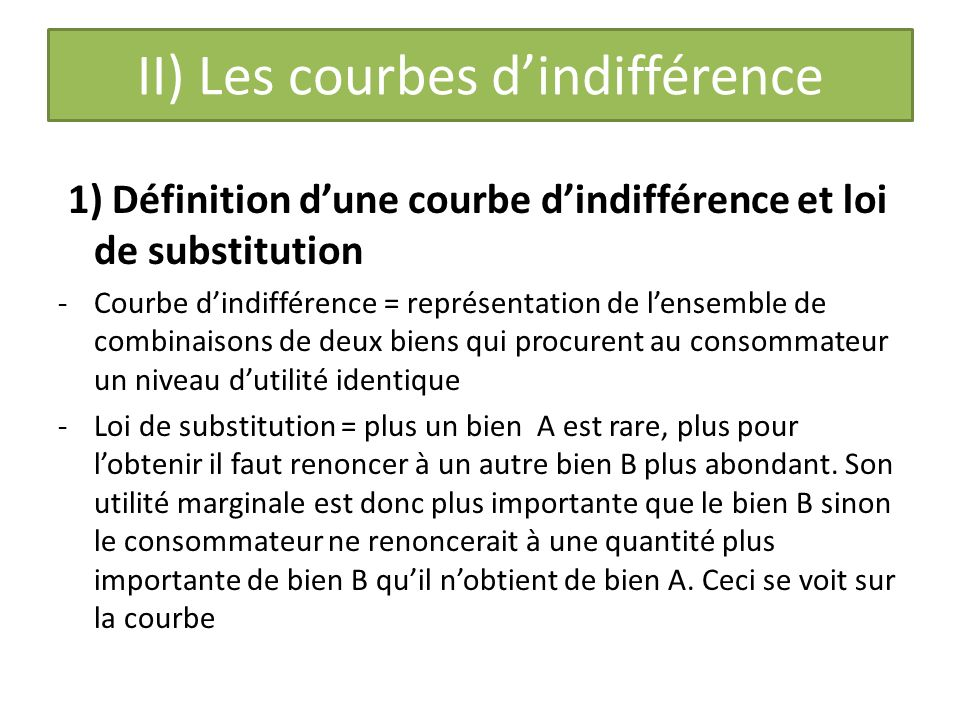 II) Les courbes d'indifférence