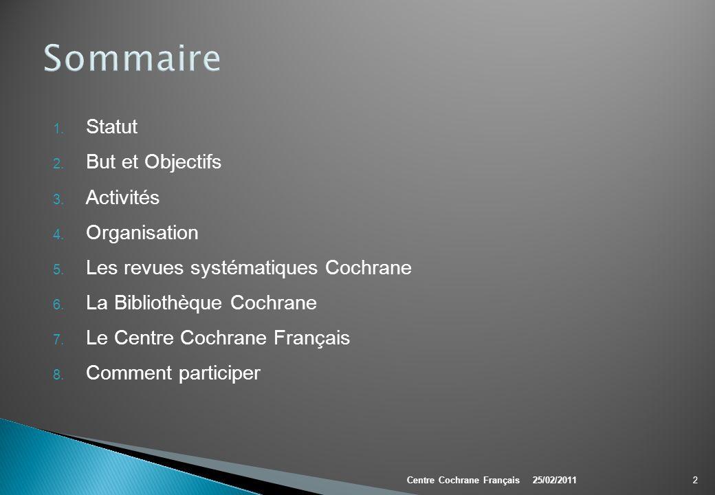 Sommaire Statut But et Objectifs Activités Organisation