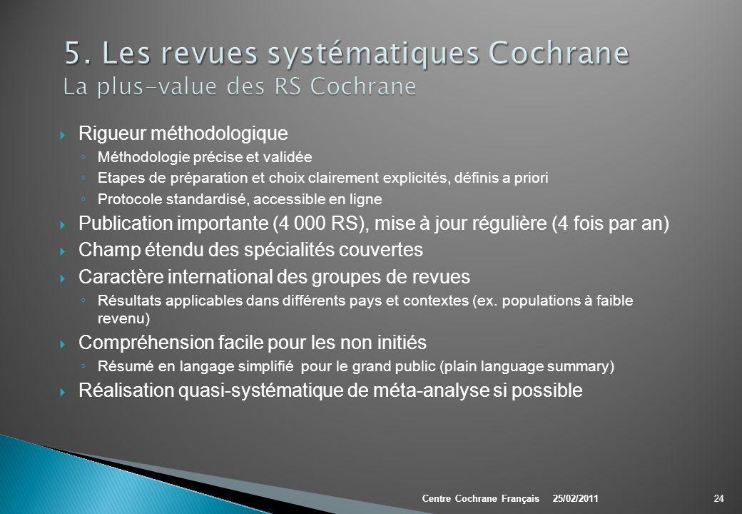 5. Les revues systématiques Cochrane La plus-value des RS Cochrane