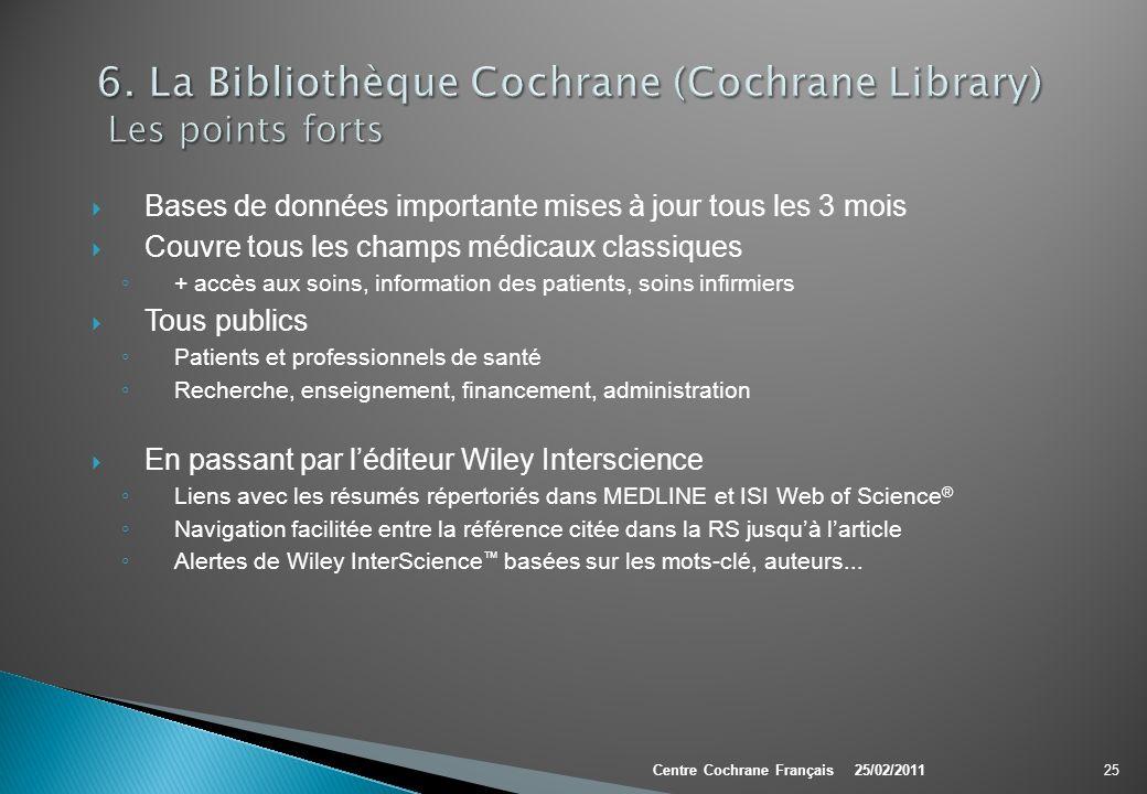 6. La Bibliothèque Cochrane (Cochrane Library) Les points forts