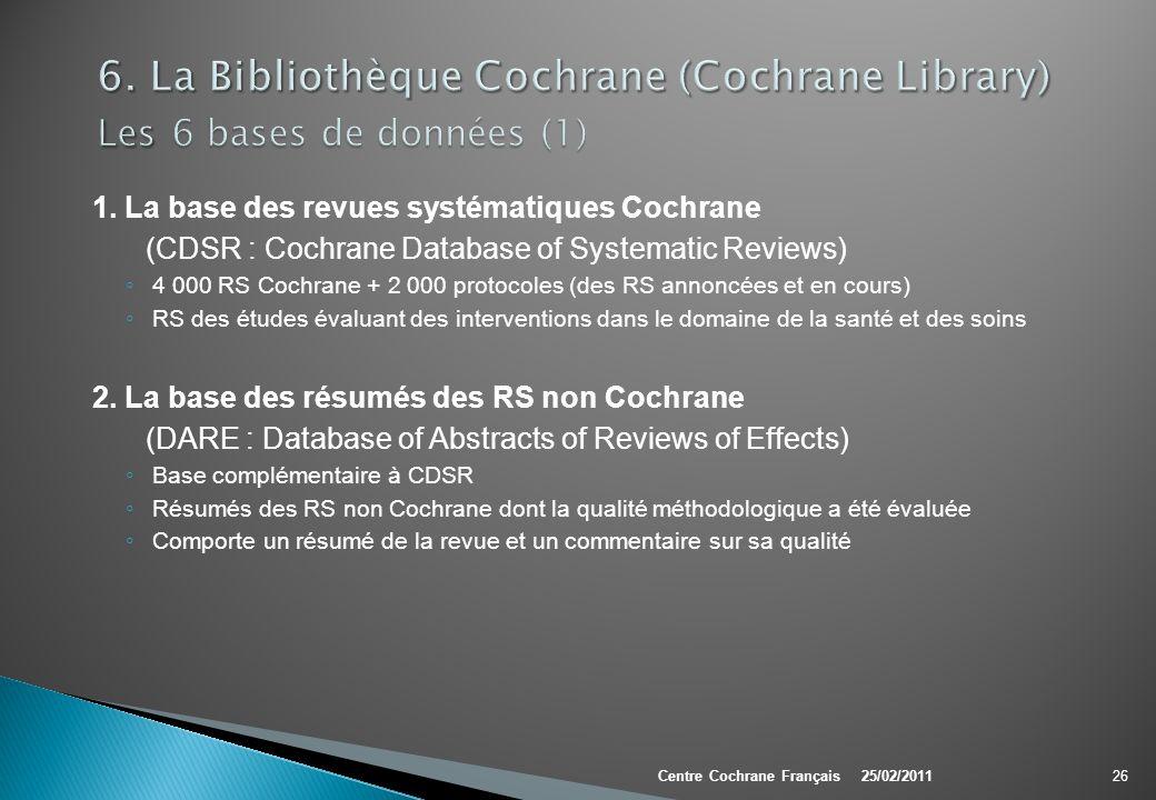 6. La Bibliothèque Cochrane (Cochrane Library) Les 6 bases de données (1)