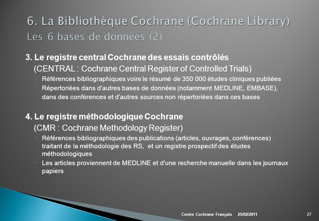 6. La Bibliothèque Cochrane (Cochrane Library) Les 6 bases de données (2)