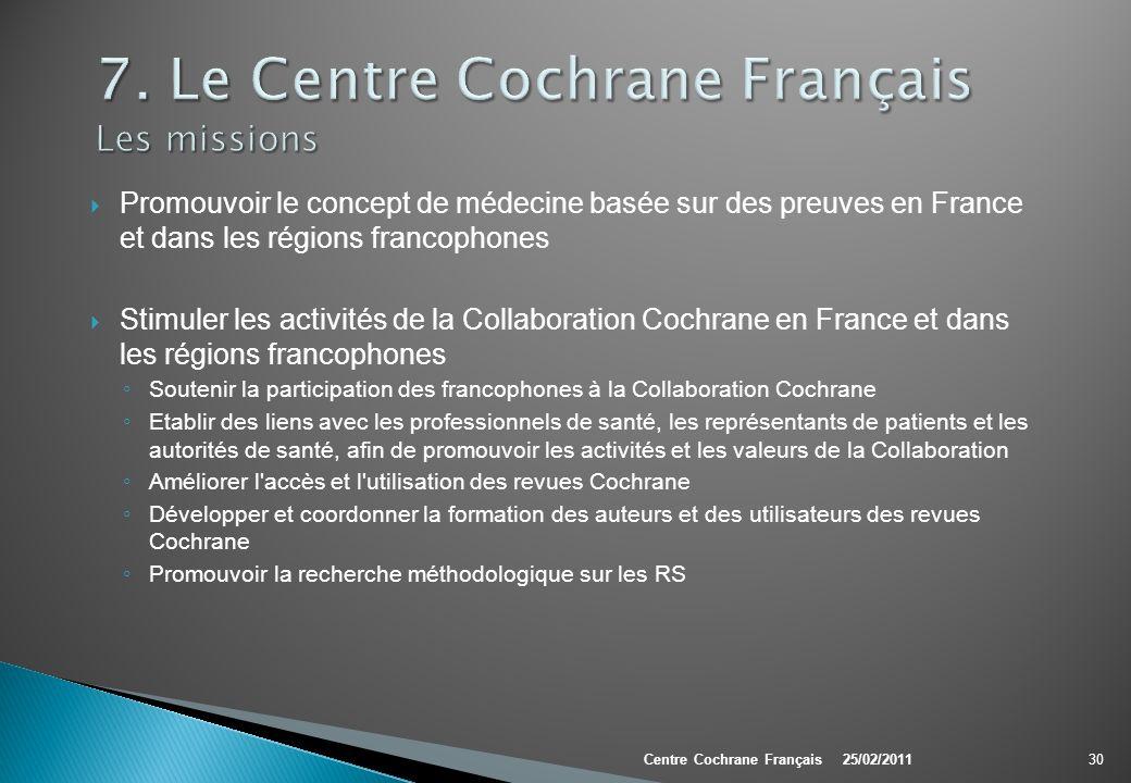 7. Le Centre Cochrane Français Les missions