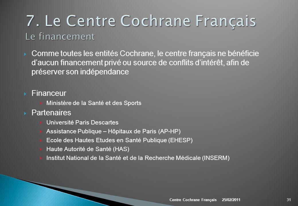 7. Le Centre Cochrane Français Le financement