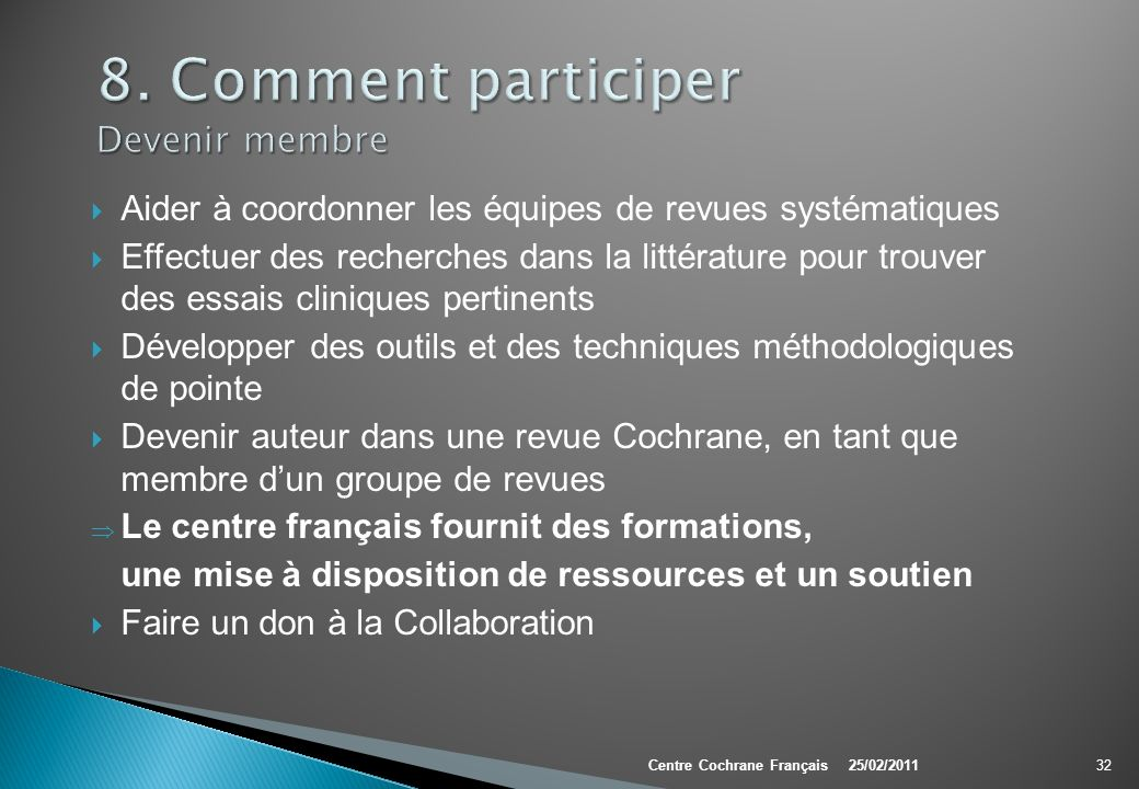 8. Comment participer Devenir membre