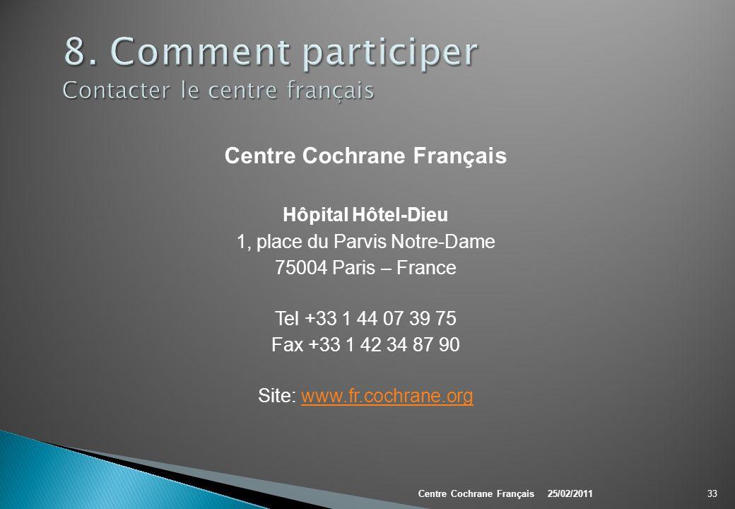 8. Comment participer Contacter le centre français