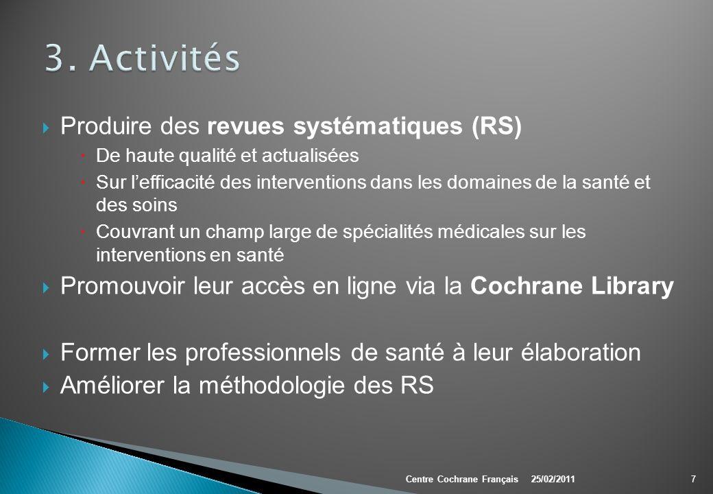 3. Activités Produire des revues systématiques (RS)