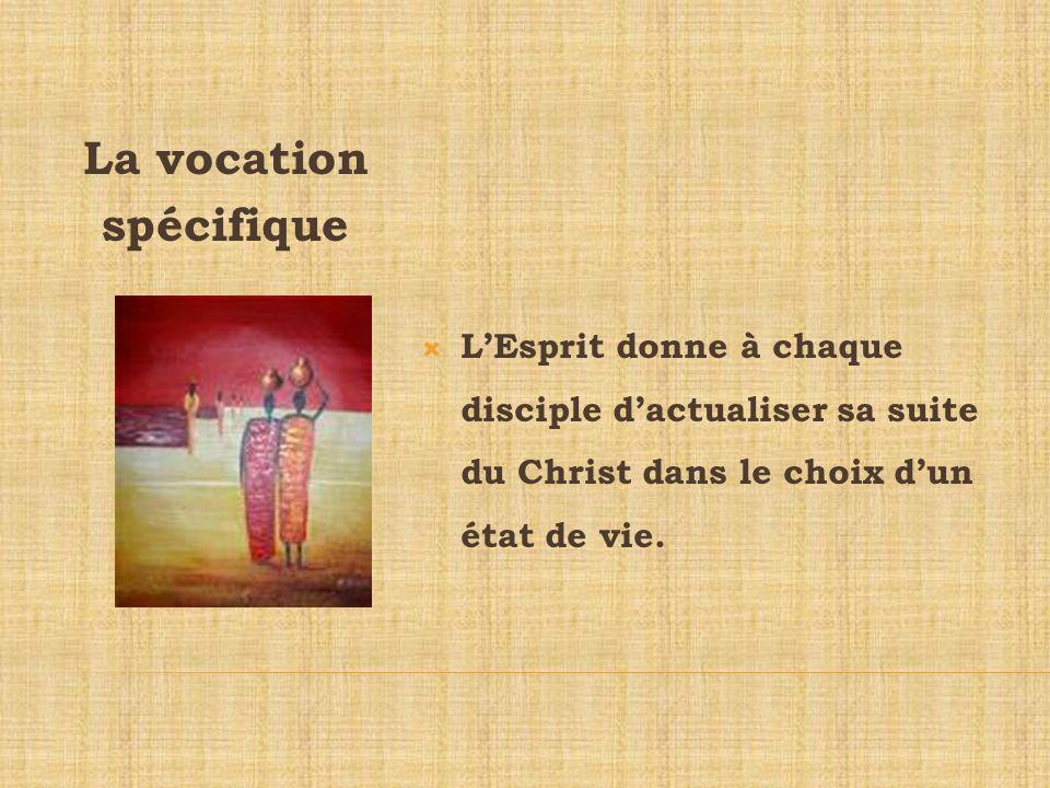 La vocation spécifique