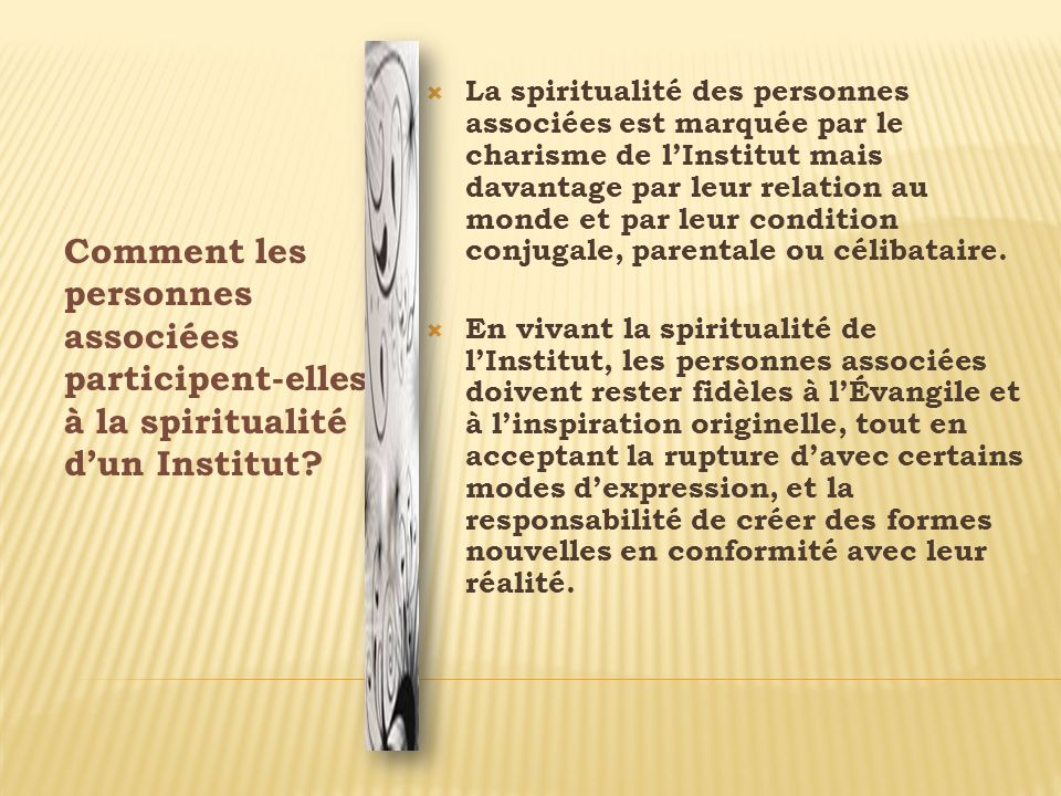 Comment les personnes associées participent-elles à la spiritualité d'un Institut