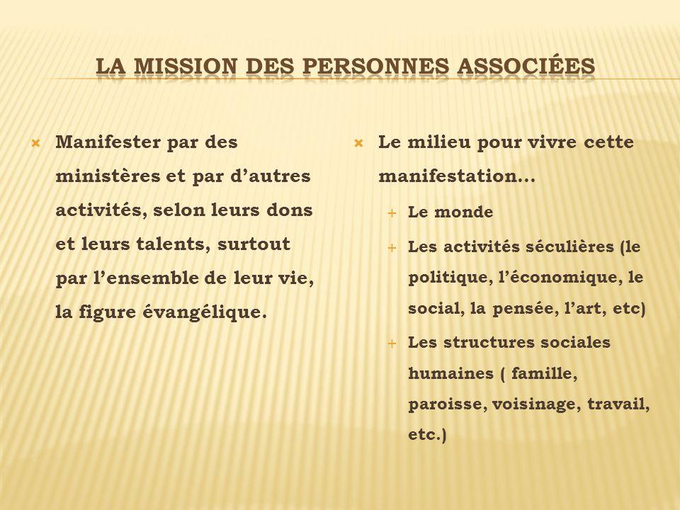 La mission des personnes associées