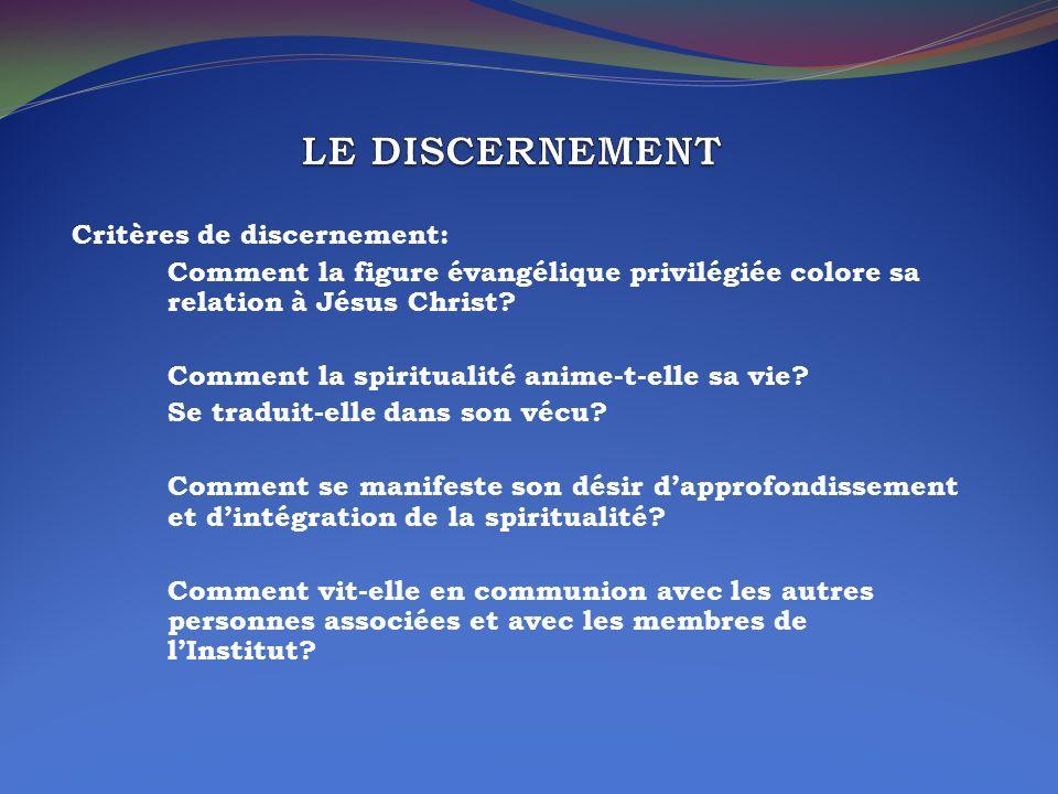 LE DISCERNEMENT Critères de discernement: