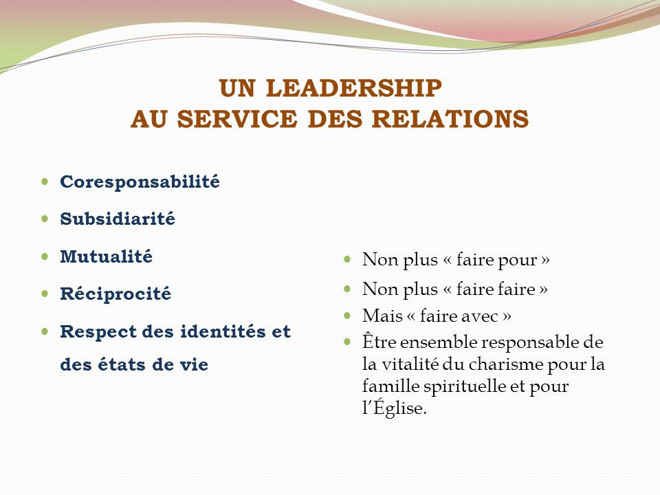 UN LEADERSHIP AU SERVICE DES RELATIONS