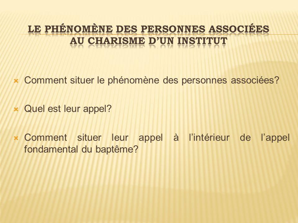Le phénomène des personnes associées au charisme d'un institut