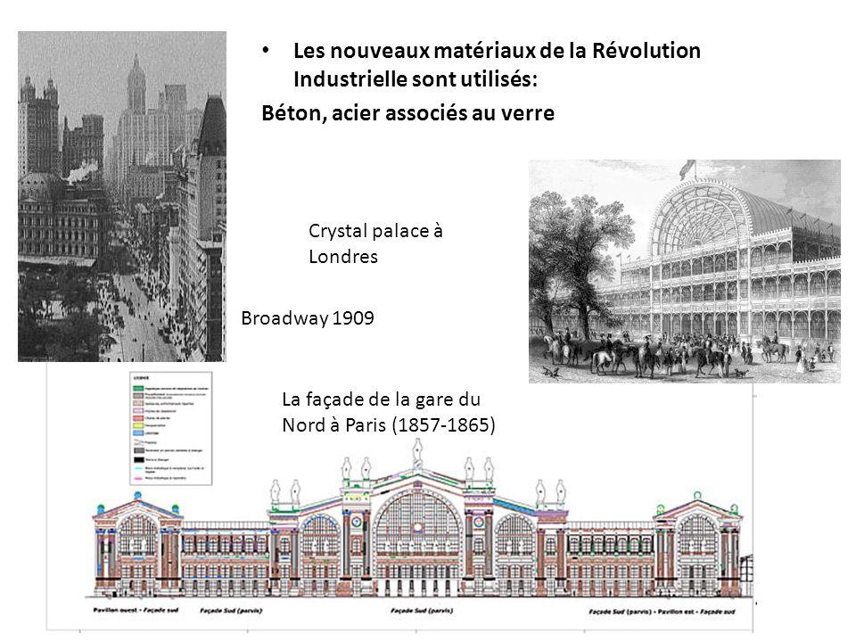 Les nouveaux matériaux de la Révolution Industrielle sont utilisés:
