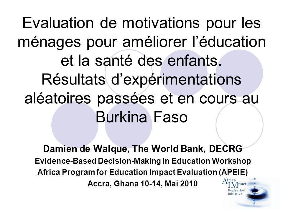 Evaluation de motivations pour les ménages pour améliorer l'éducation et la santé des enfants. Résultats d'expérimentations aléatoires passées et en cours au Burkina Faso