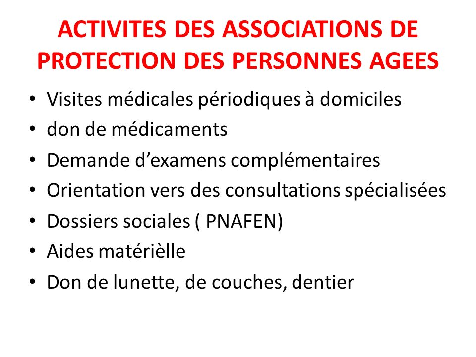 ACTIVITES DES ASSOCIATIONS DE PROTECTION DES PERSONNES AGEES