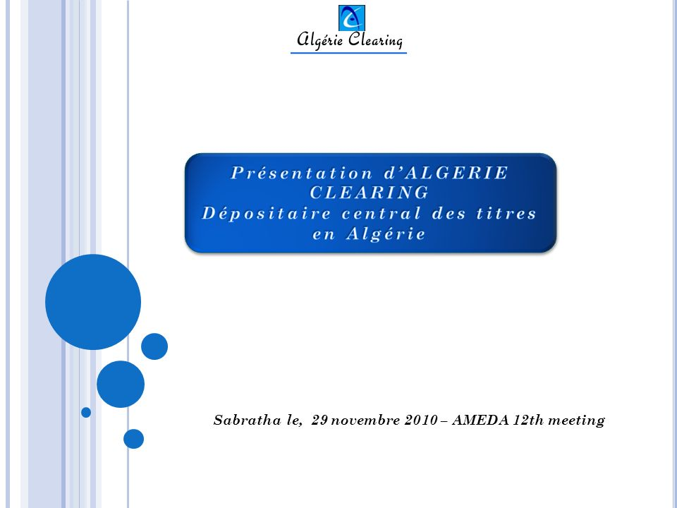 Présentation d'ALGERIE CLEARING