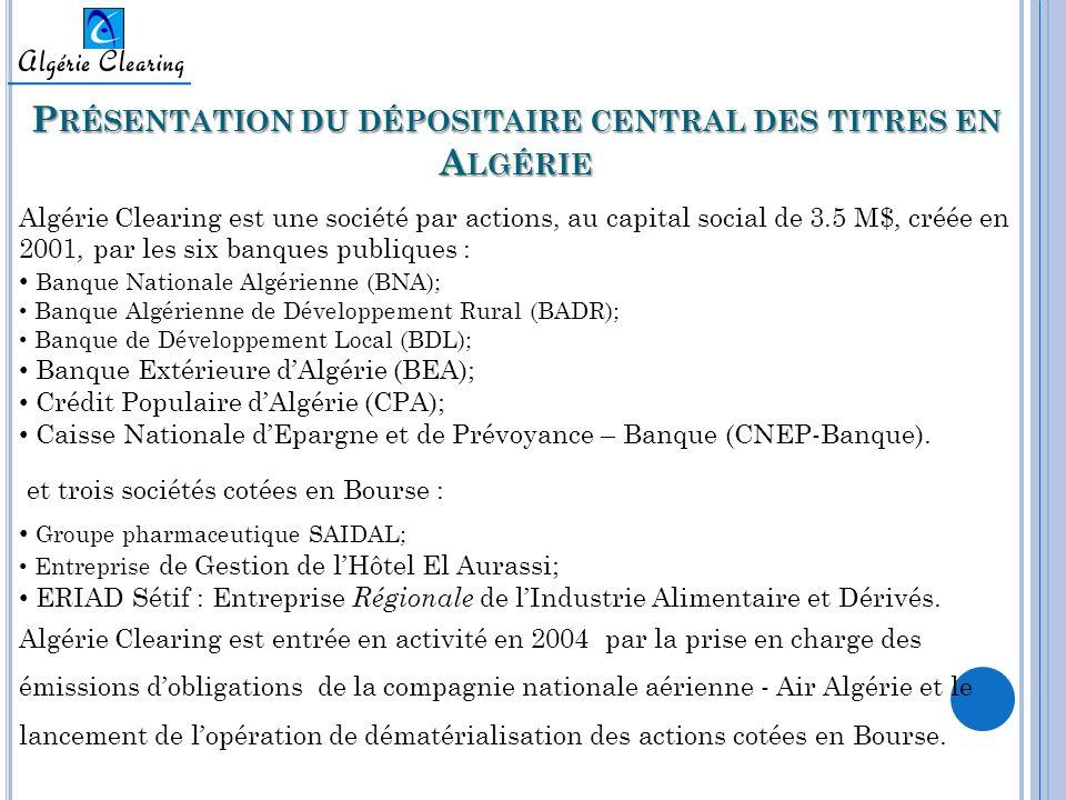 Présentation du dépositaire central des titres en Algérie
