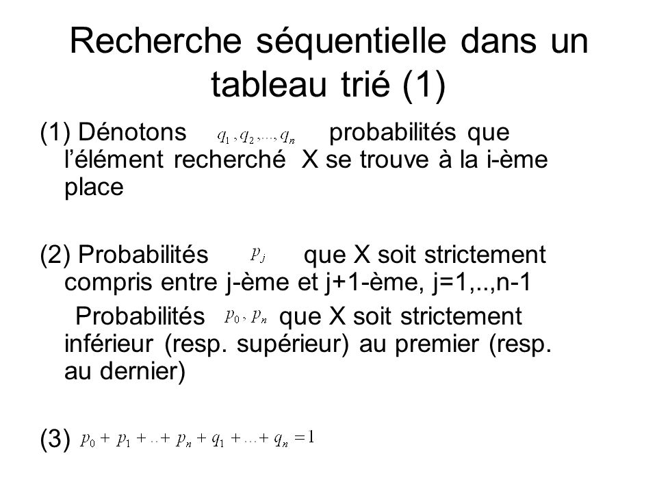 Recherche séquentielle dans un tableau trié (1)
