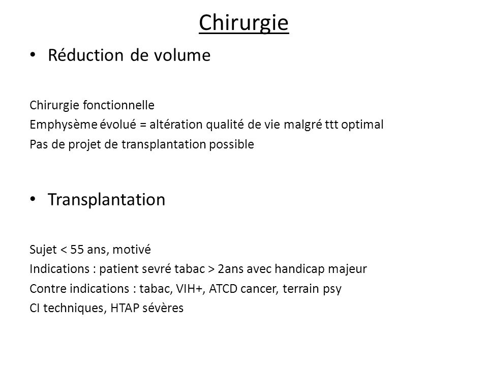 Chirurgie Réduction de volume Transplantation Chirurgie fonctionnelle