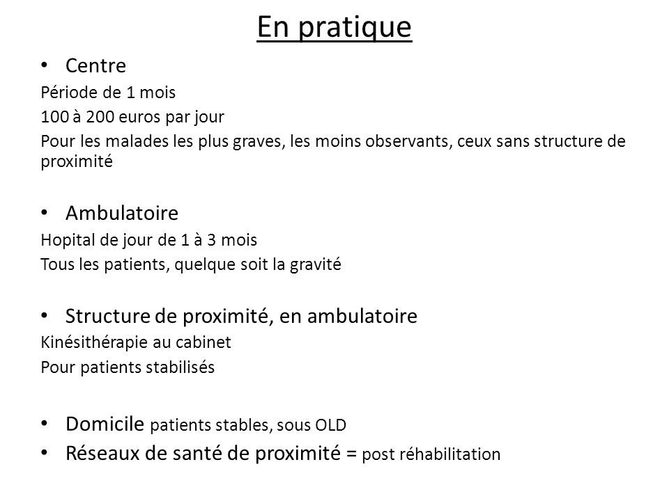 En pratique Centre Ambulatoire Structure de proximité, en ambulatoire