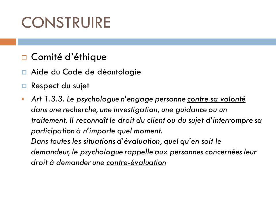 CONSTRUIRE Comité d'éthique Aide du Code de déontologie