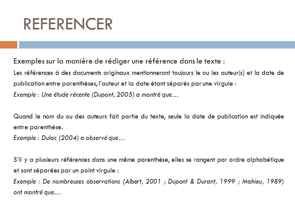 REFERENCER Exemples sur la manière de rédiger une référence dans le texte :