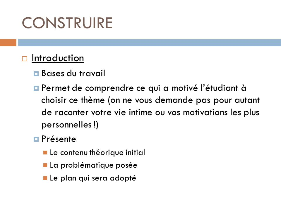 CONSTRUIRE Introduction Bases du travail