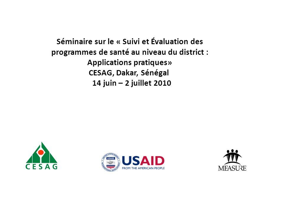 Séminaire sur le « Suivi et Évaluation des programmes de santé au niveau du district : Applications pratiques»