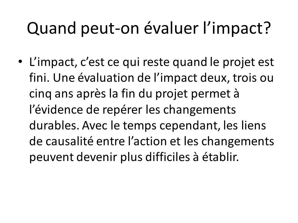 Quand peut-on évaluer l'impact
