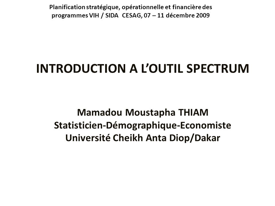 INTRODUCTION A L'OUTIL SPECTRUM