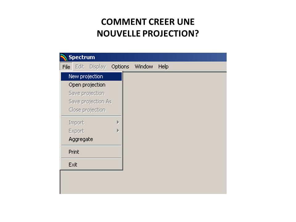 COMMENT CREER UNE NOUVELLE PROJECTION