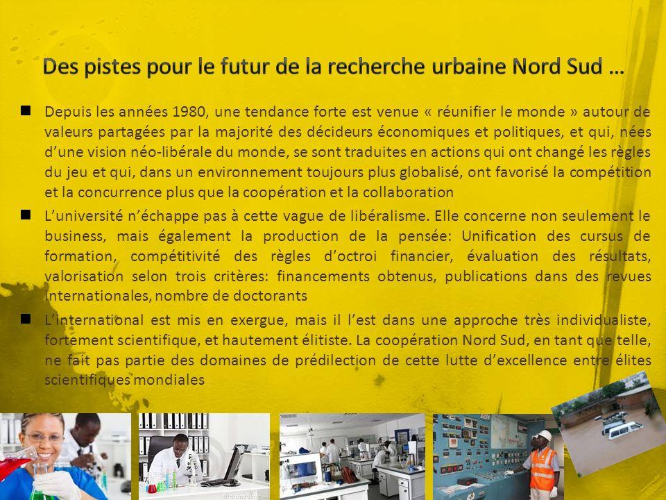 Des pistes pour le futur de la recherche urbaine Nord Sud …