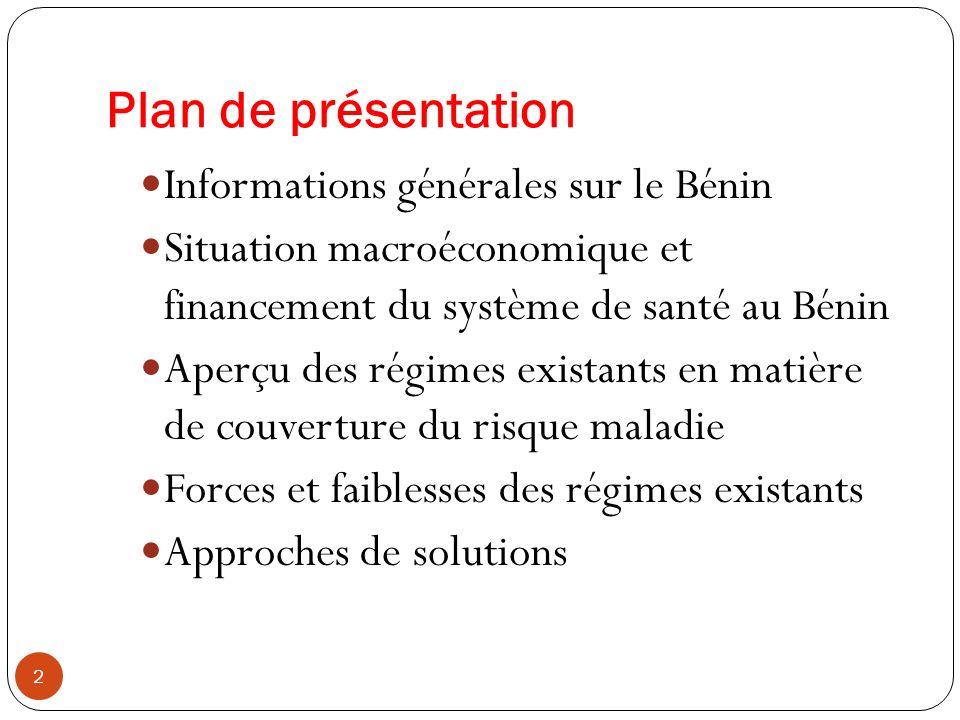 Plan de présentation Informations générales sur le Bénin