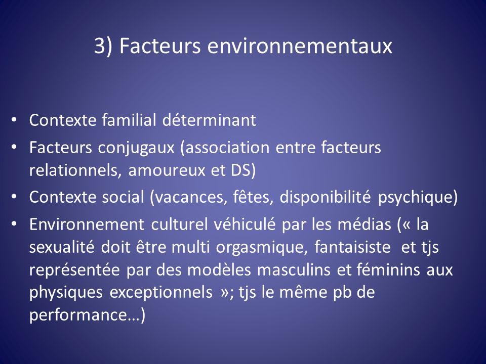 3) Facteurs environnementaux
