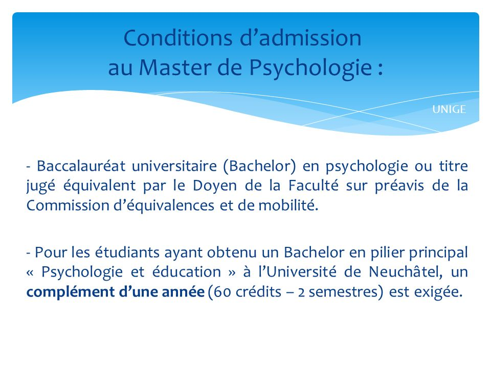 Conditions d'admission au Master de Psychologie :