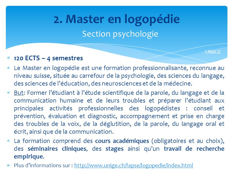 2. Master en logopédie Section psychologie 120 ECTS – 4 semestres