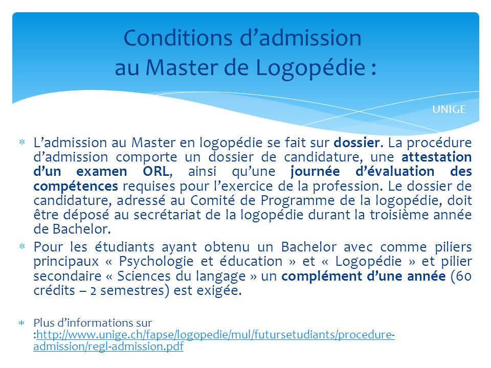 Conditions d'admission au Master de Logopédie :