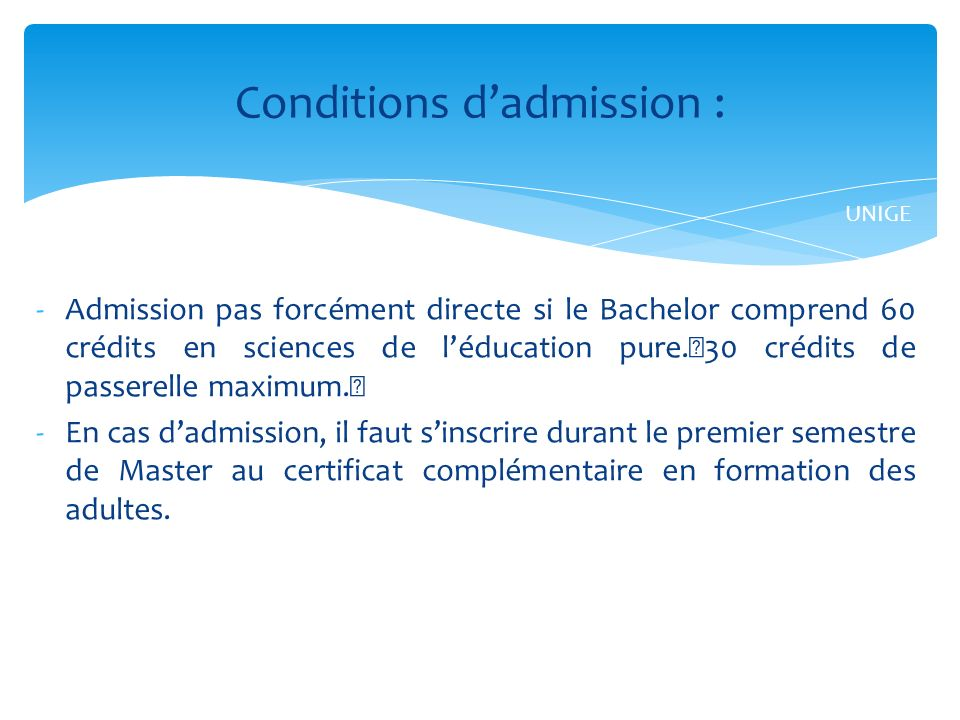 Conditions d'admission :
