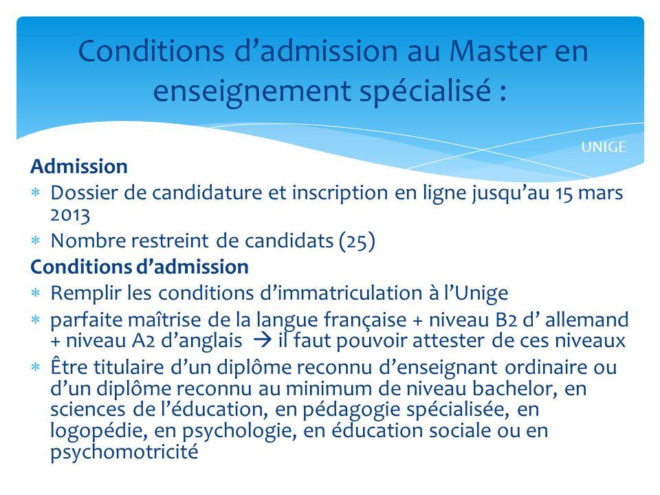 Conditions d'admission au Master en enseignement spécialisé :
