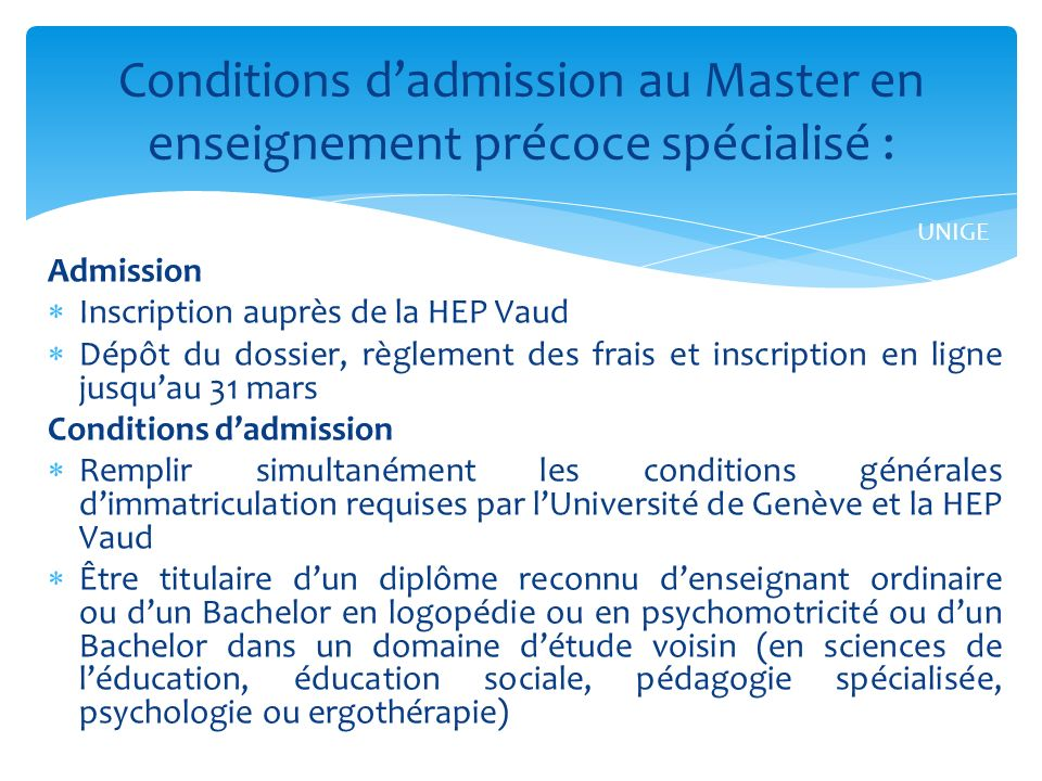 Conditions d'admission au Master en enseignement précoce spécialisé :