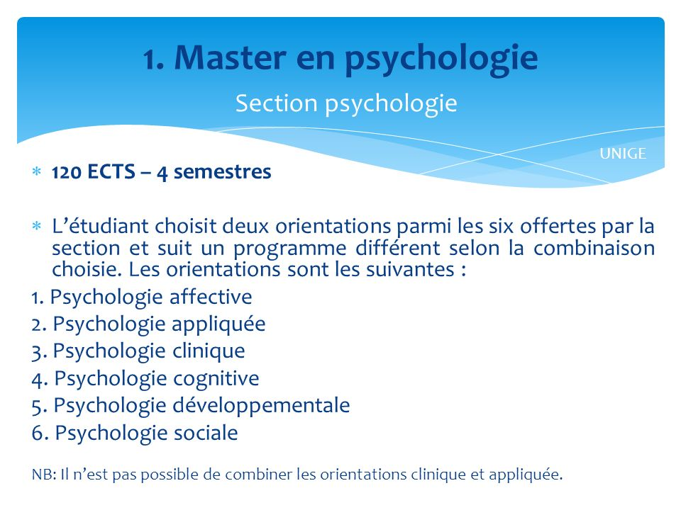 1. Master en psychologie Section psychologie 120 ECTS – 4 semestres