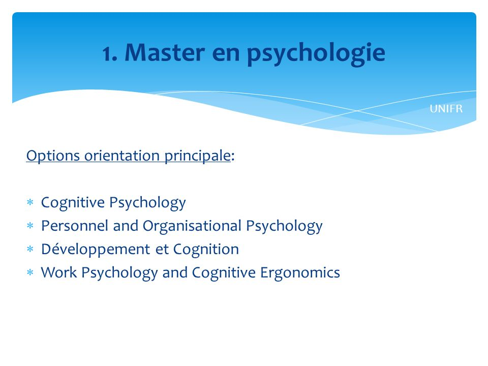 1. Master en psychologie Options orientation principale: