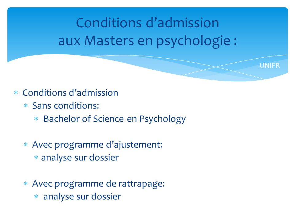 Conditions d'admission aux Masters en psychologie :