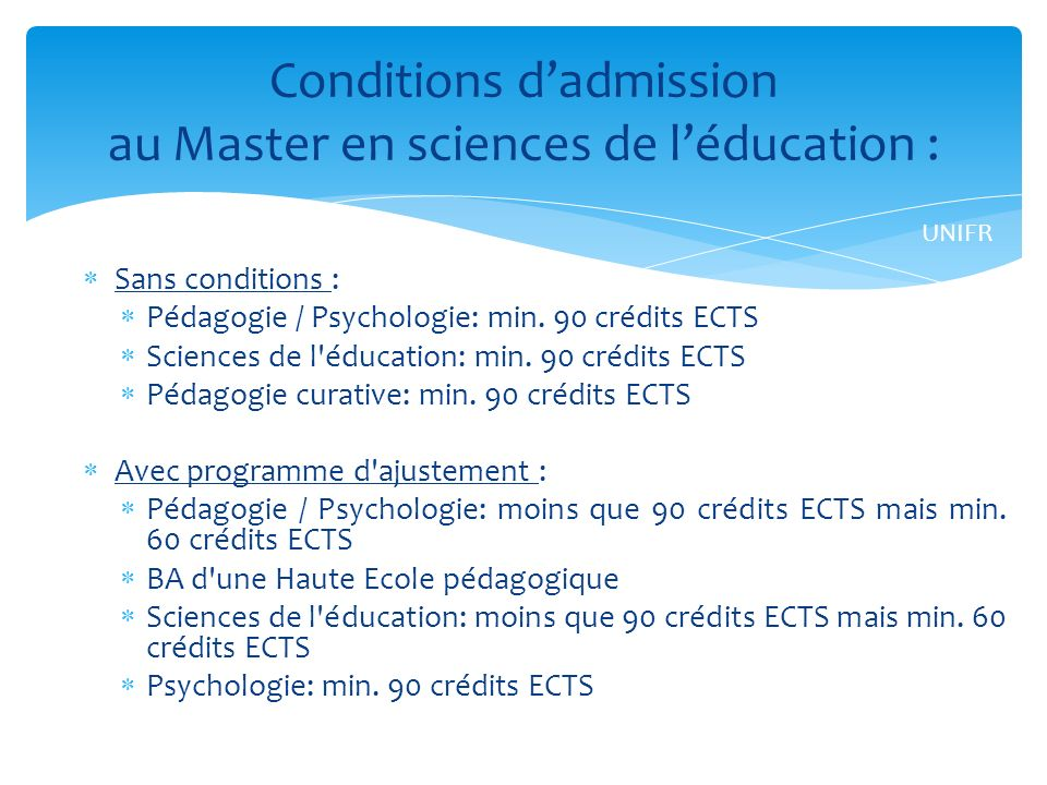 Conditions d'admission au Master en sciences de l'éducation :